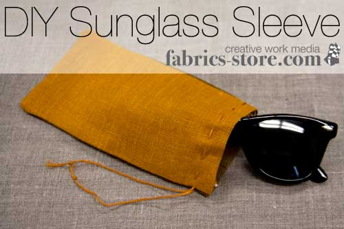 DIY Sunglass Sleeve