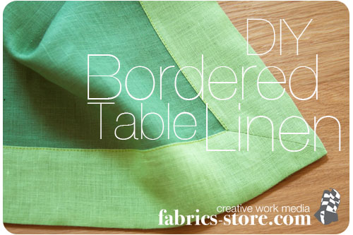 DIY: Bordered Table Linen