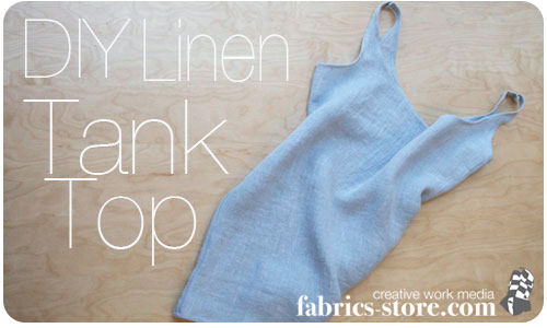 DIY: Fog Linen Tank Top